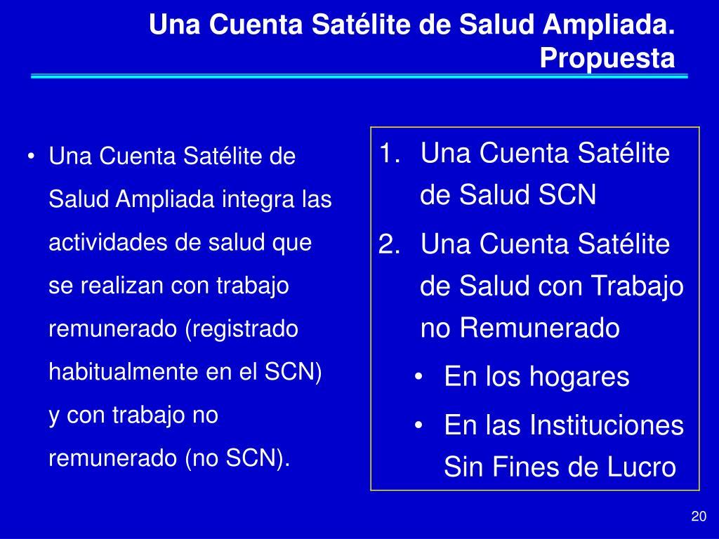 Una Cuenta Satélite de Salud Ampliada. Propuesta