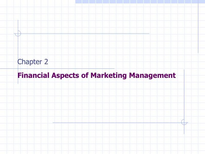 financial aspects of marketing management chapter 2 Project financial management manual  aspects of financial management  chapter 2 project financial management procedures.