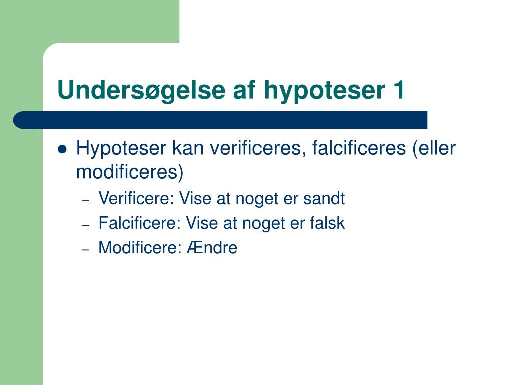 Undersøgelse af hypoteser 1