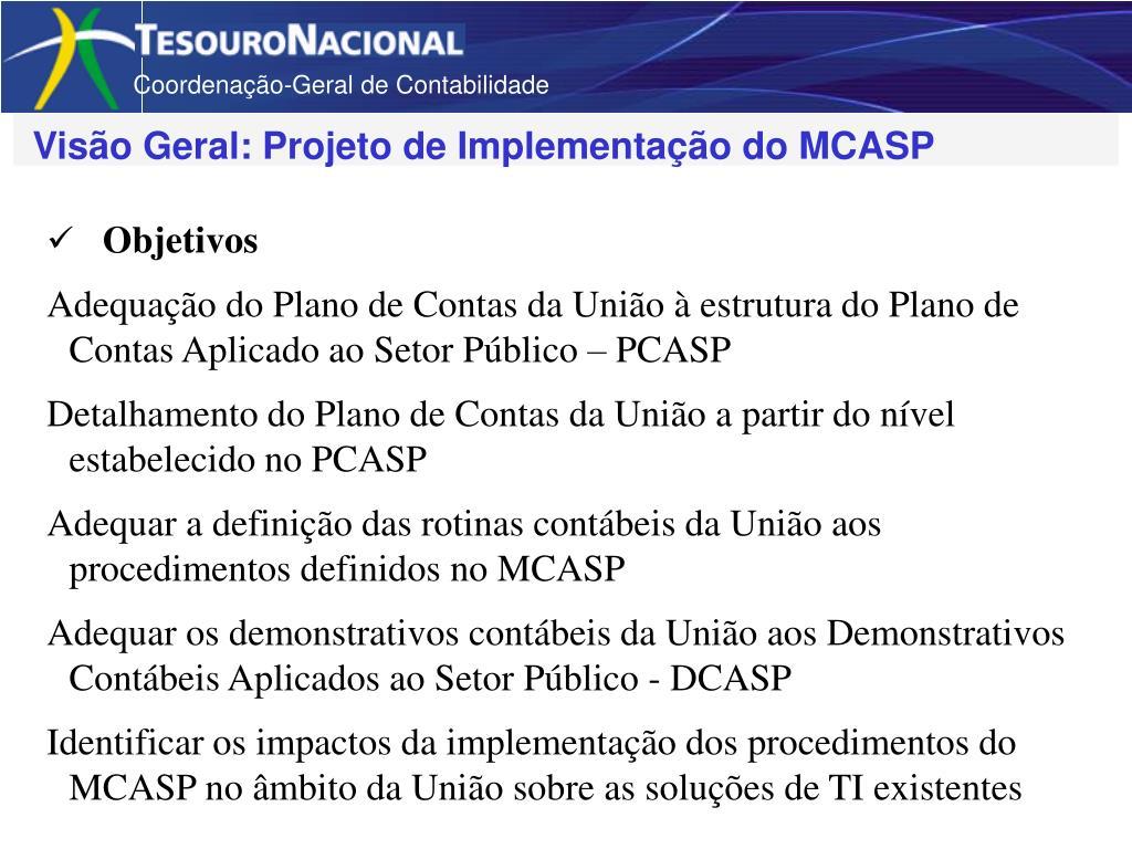 Visão Geral: Projeto de Implementação do MCASP