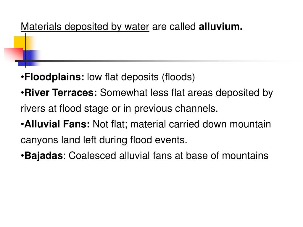 Materials deposited by water