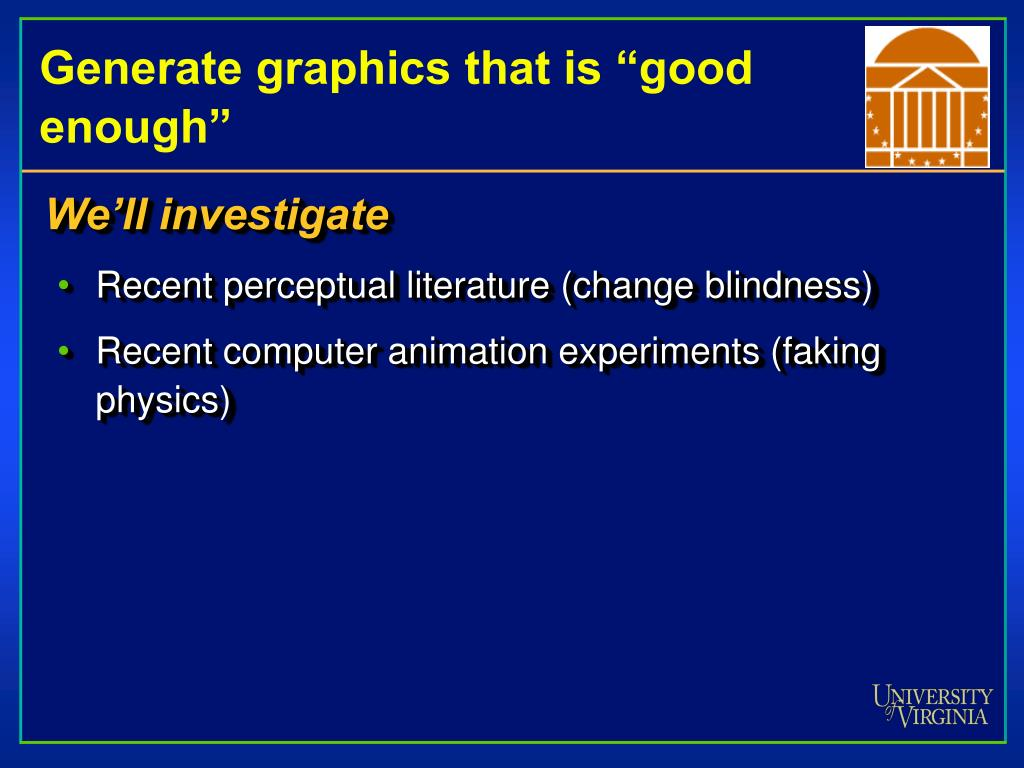 """Generate graphics that is """"good enough"""""""