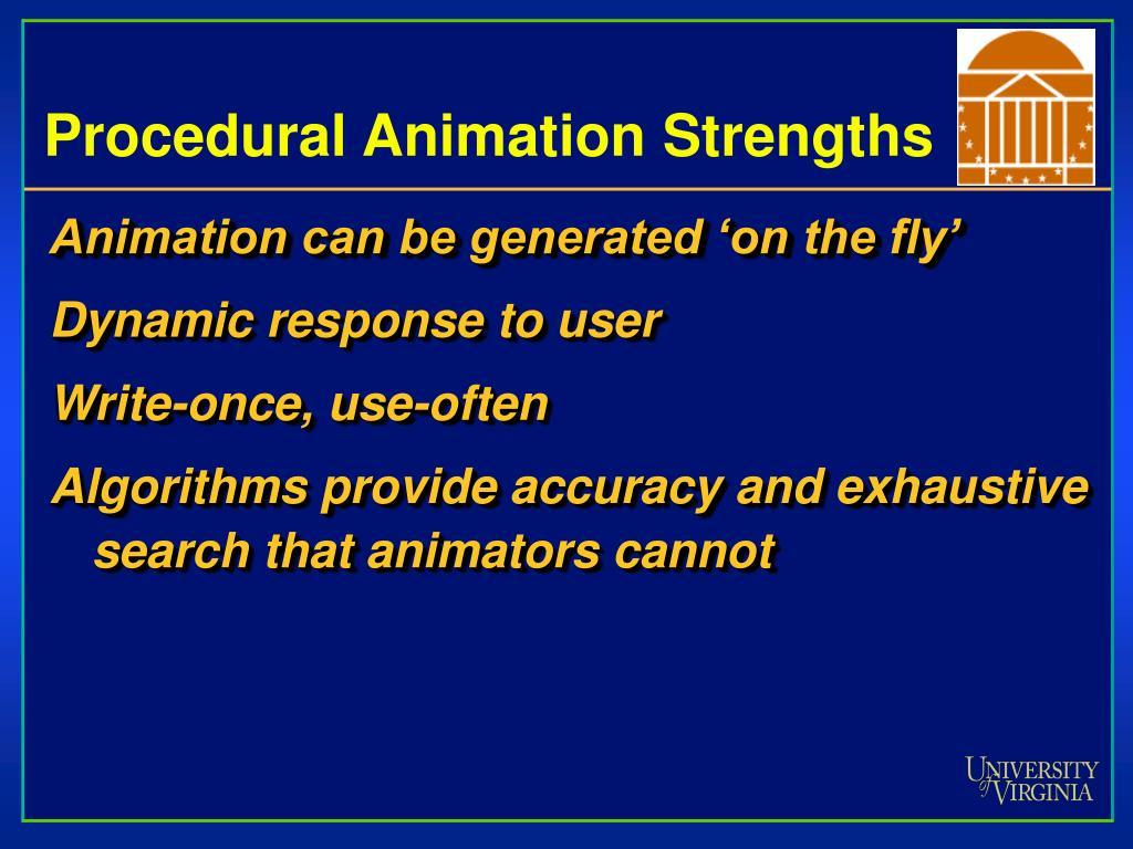 Procedural Animation Strengths