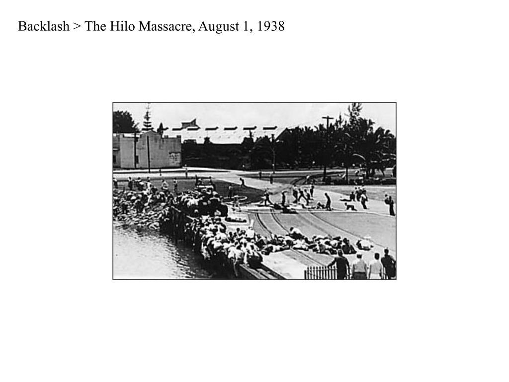 Backlash > The Hilo Massacre, August 1, 1938
