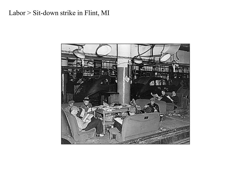 Labor > Sit-down strike in Flint, MI