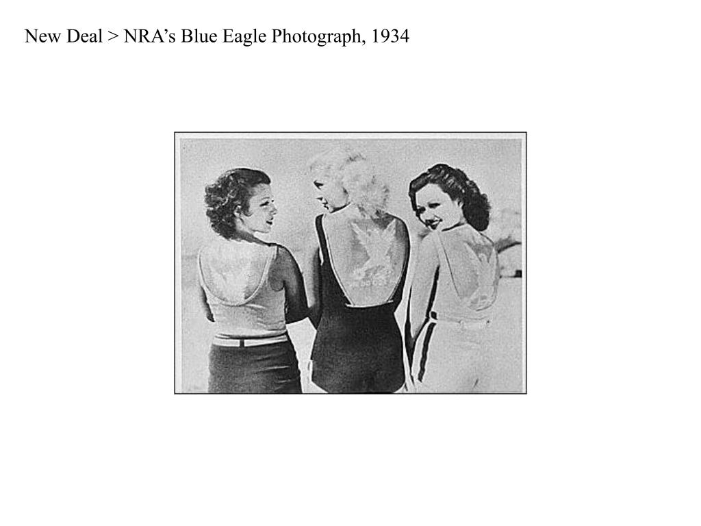 New Deal > NRA's Blue Eagle Photograph, 1934
