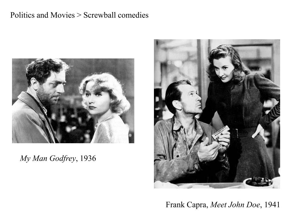 Politics and Movies > Screwball comedies