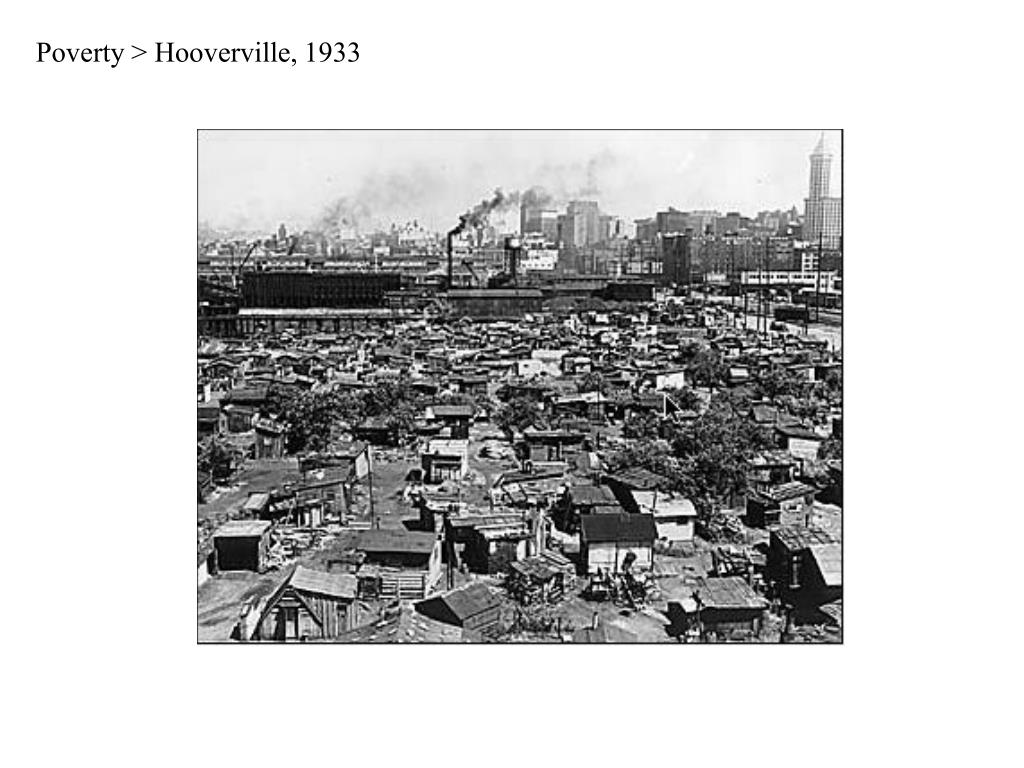 Poverty > Hooverville, 1933