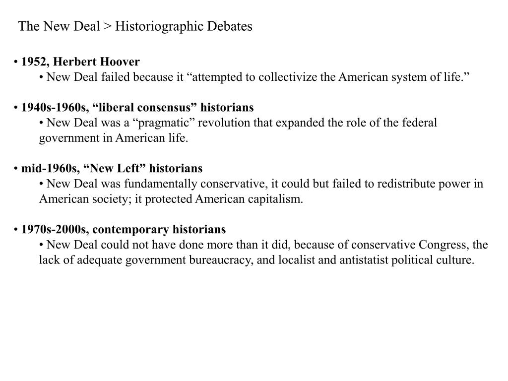 The New Deal > Historiographic Debates