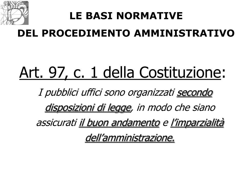 Art. 97, c. 1 della Costituzione