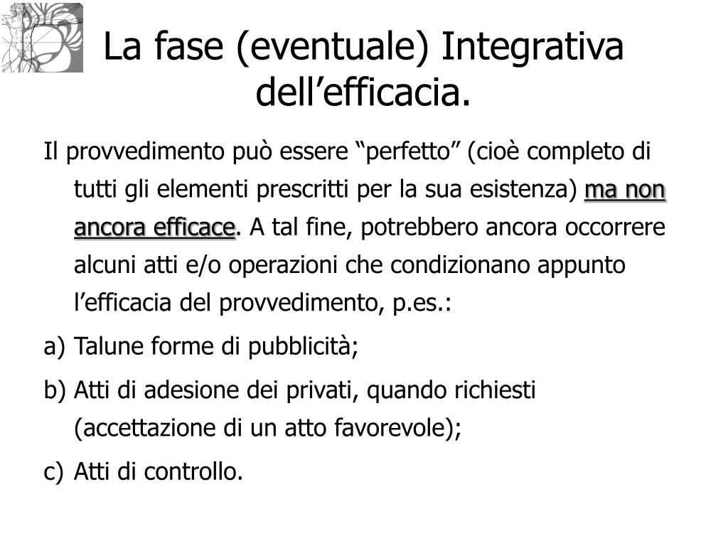La fase (eventuale) Integrativa dell'efficacia.