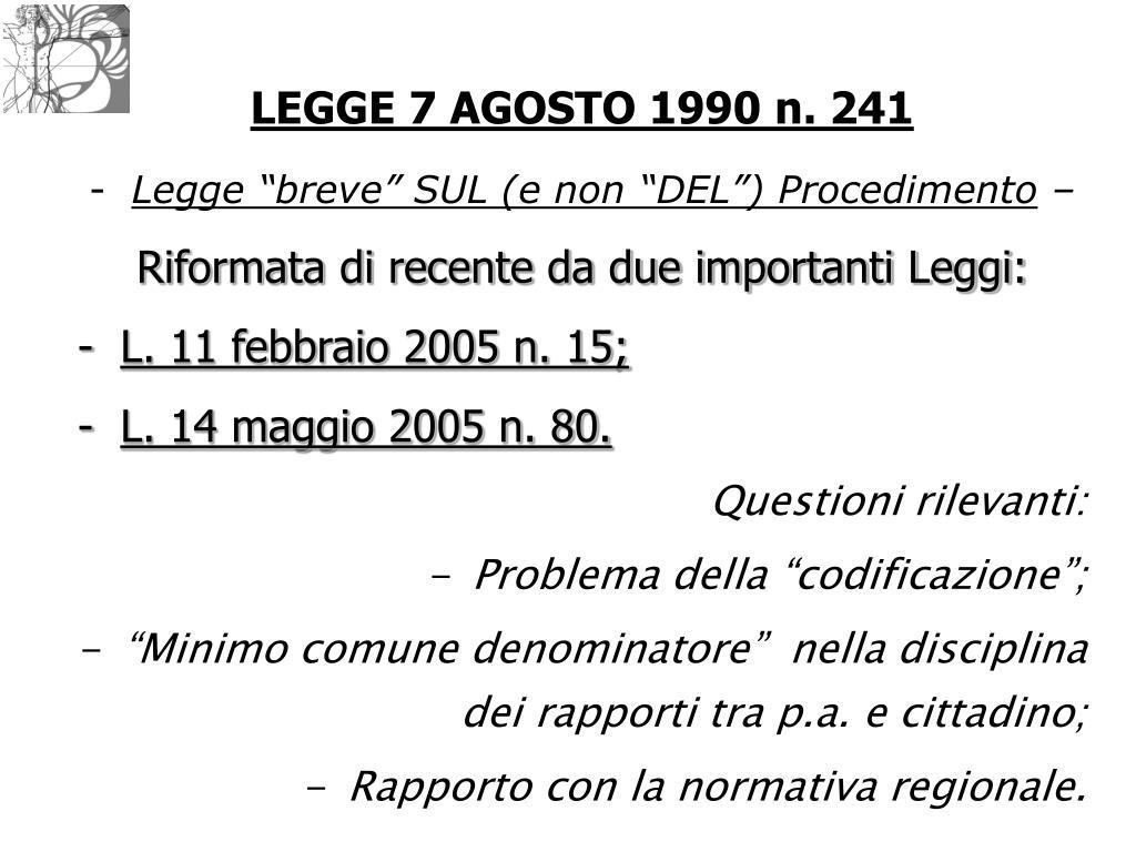 LEGGE 7 AGOSTO 1990 n. 241