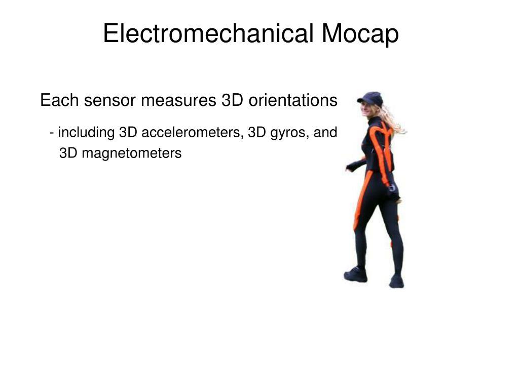 Electromechanical Mocap