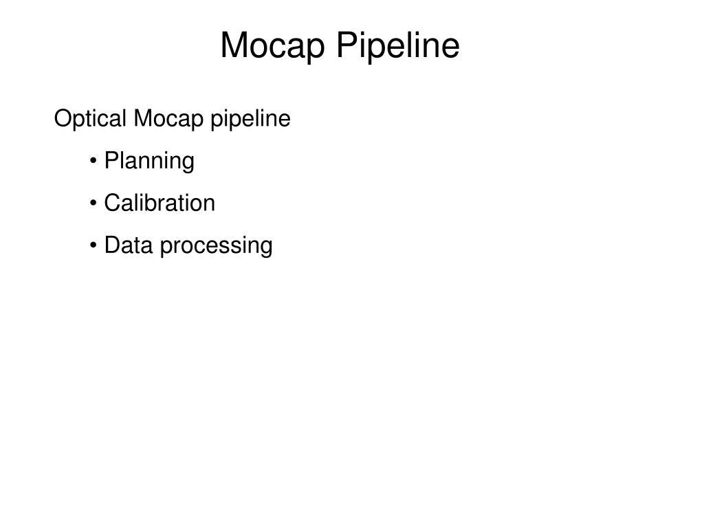 Mocap Pipeline