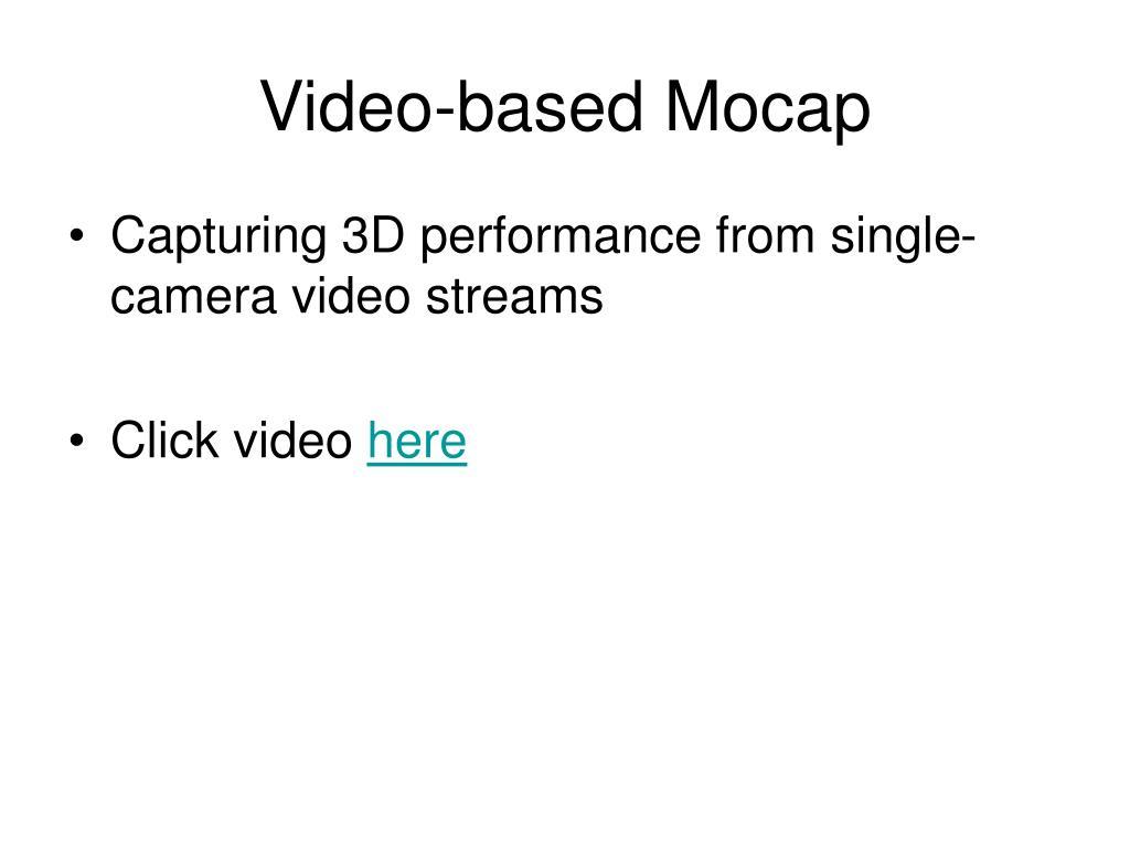 Video-based Mocap