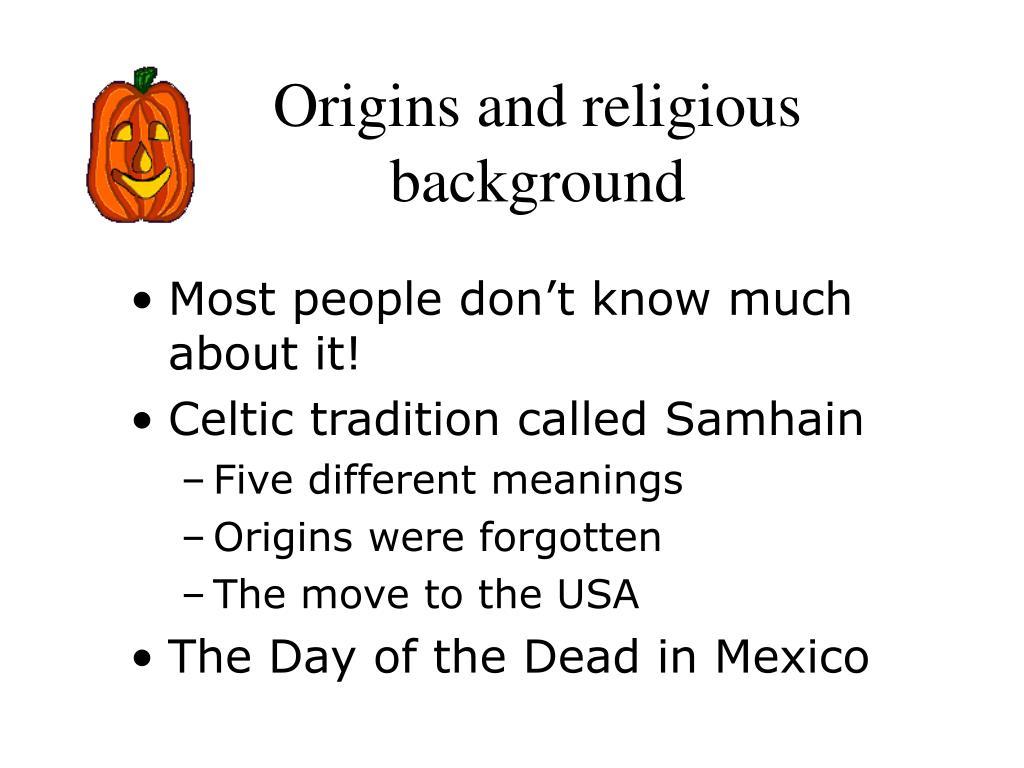 Origins and religious