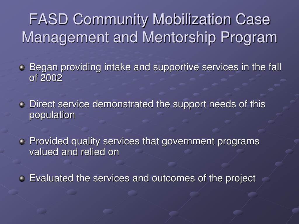 FASD Community Mobilization Case Management and Mentorship Program