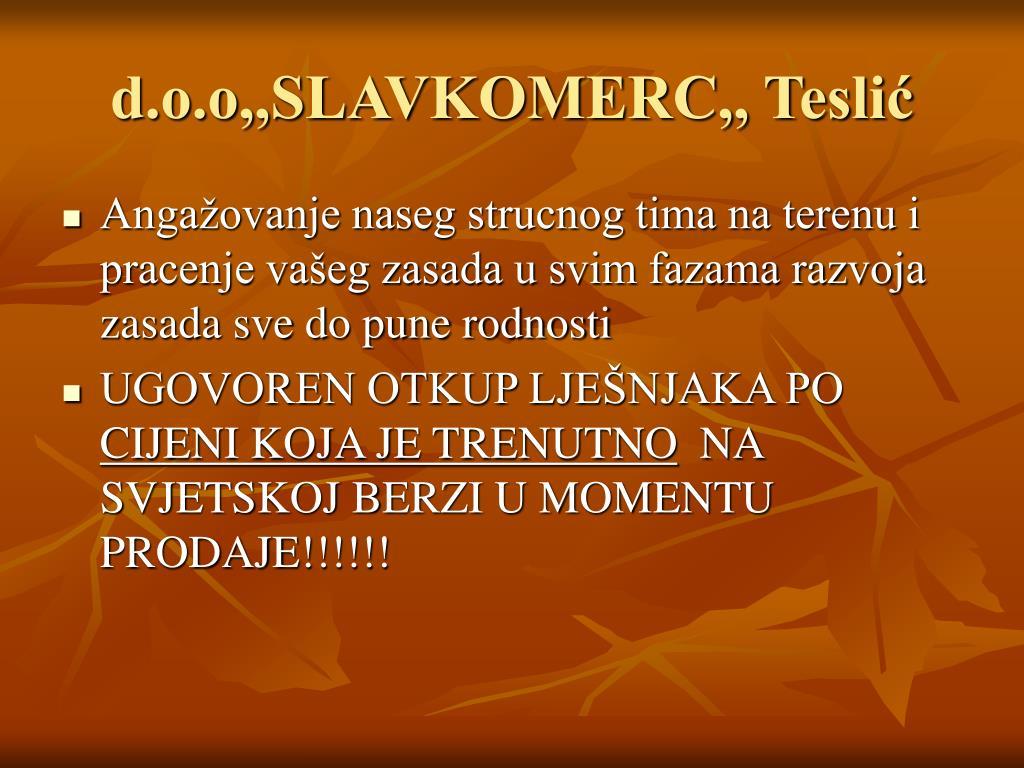 d.o.o,,SLAVKOMERC,, Teslić