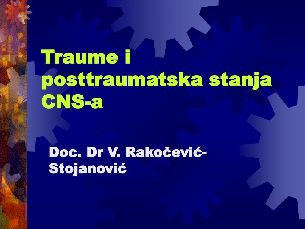 Traume i posttraumatska stanja CNS