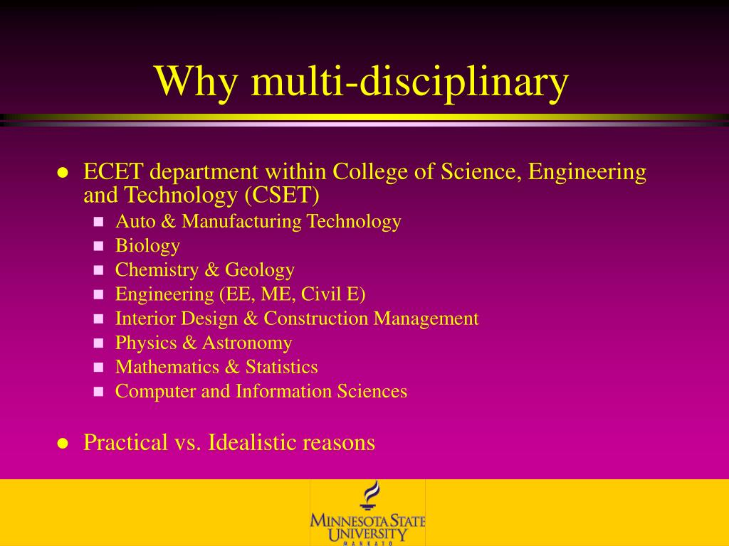 Why multi-disciplinary