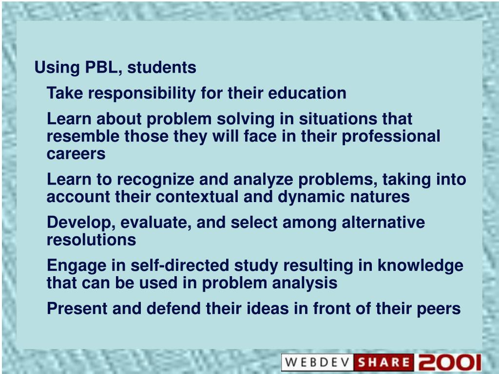 Using PBL, students