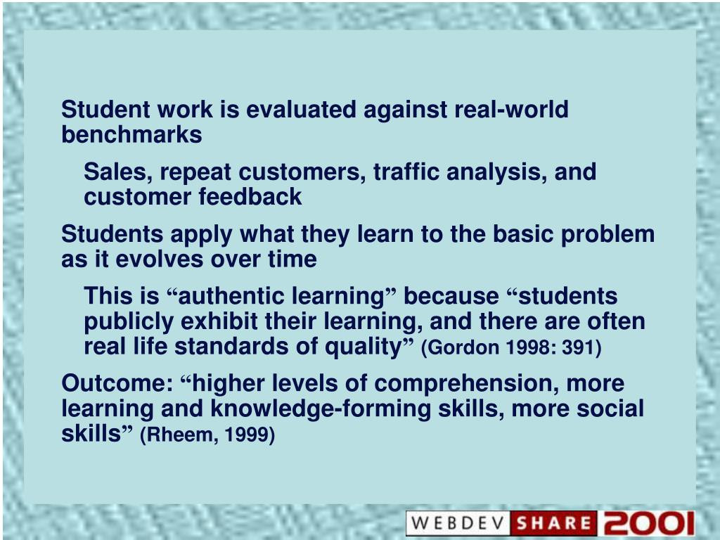 Student work is evaluated against real-world benchmarks