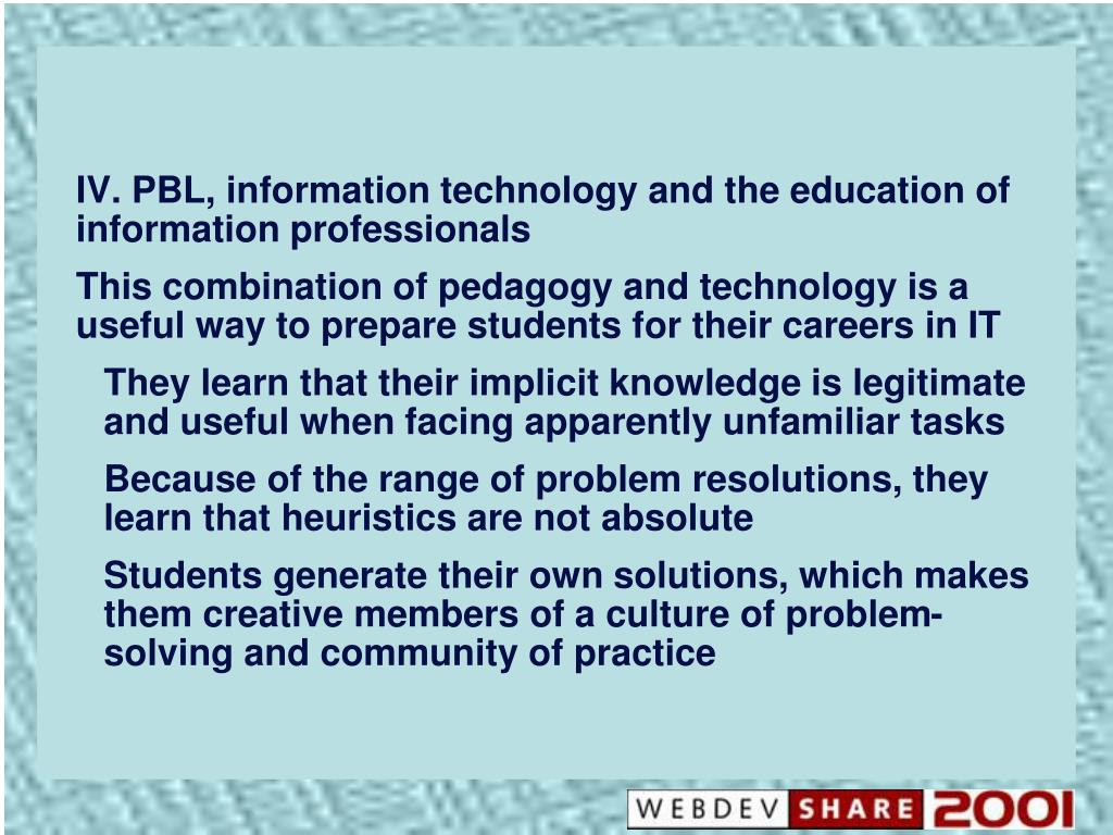 PBL, information technology and the education of information professionals