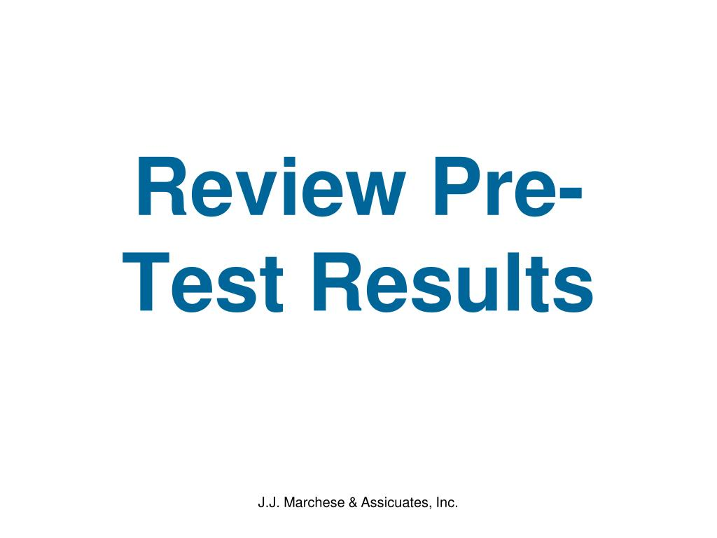Review Pre-Test Results