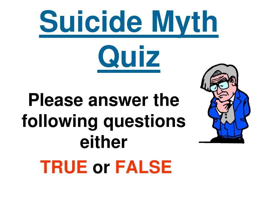 Suicide Myth Quiz