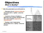 objectives what is quality