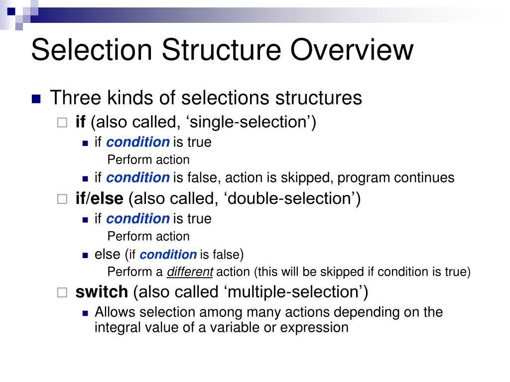 Selection Structure Overview