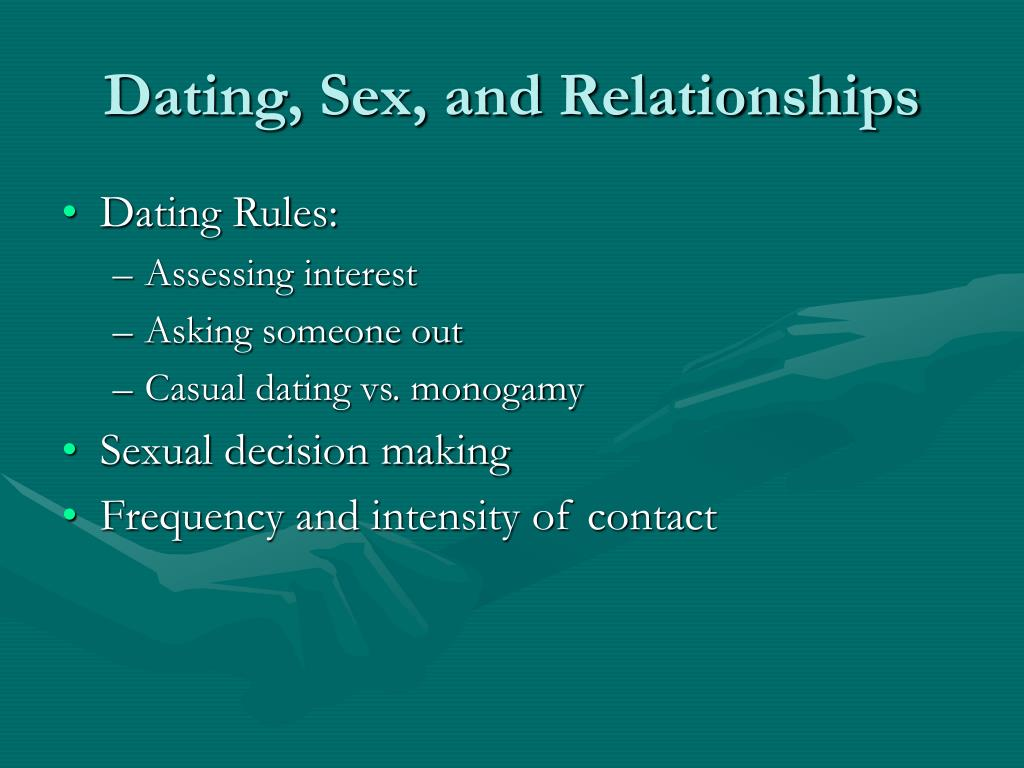 Dating, Sex, and Relationships