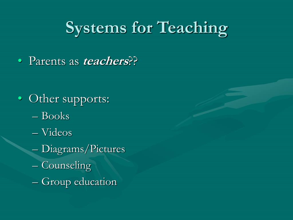 Systems for Teaching