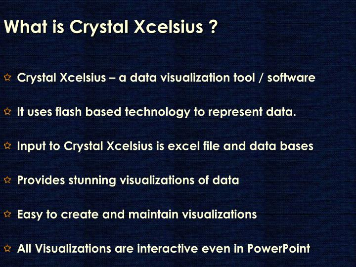 What is crystal xcelsius