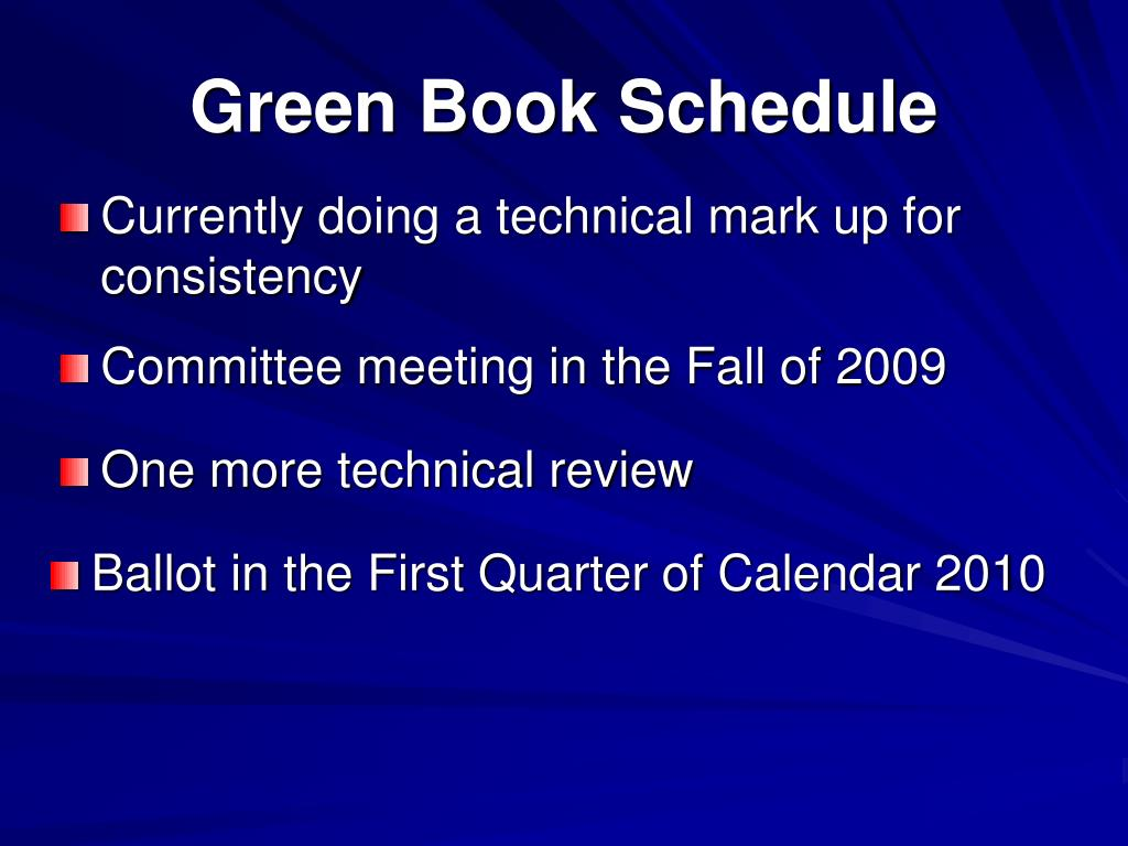 Green Book Schedule