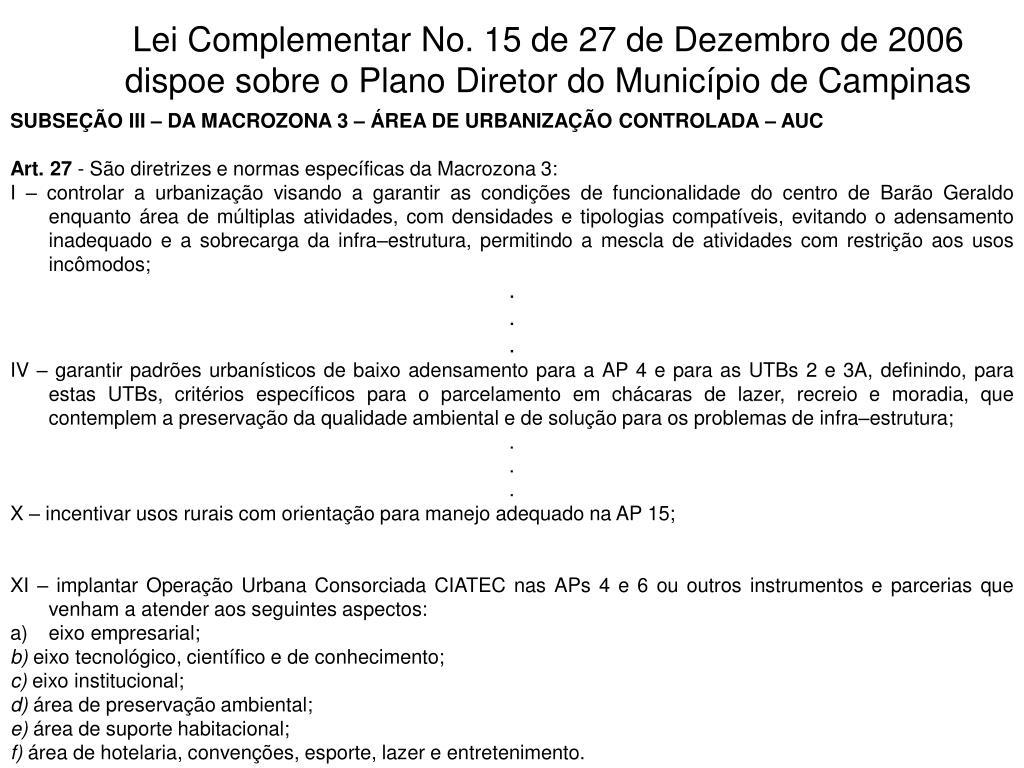 Lei Complementar No. 15 de 27 de Dezembro de 2006 dispoe sobre o Plano Diretor do Município de Campinas