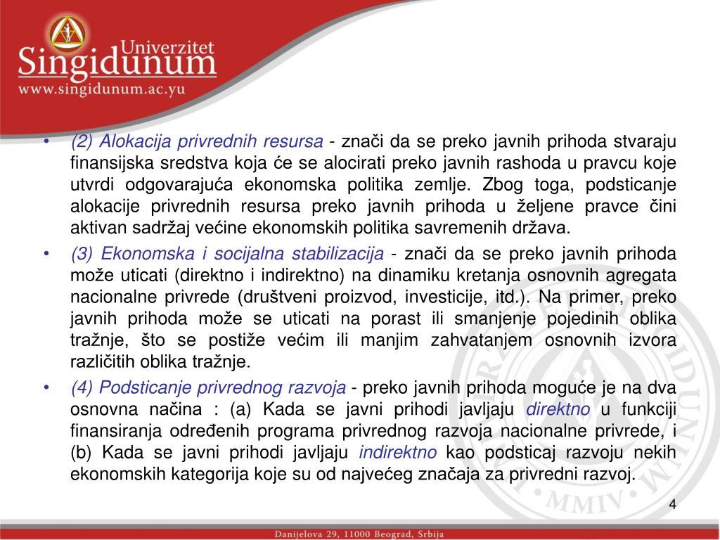 (2) Alokacija privrednih resursa