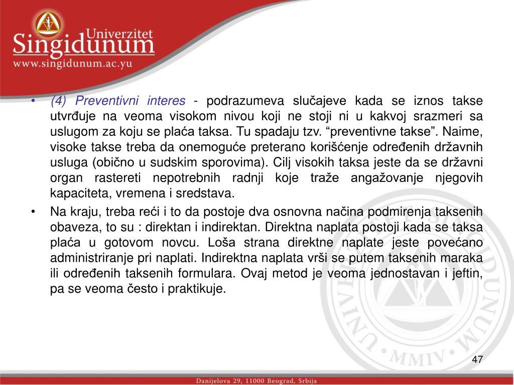 (4) Preventivni interes