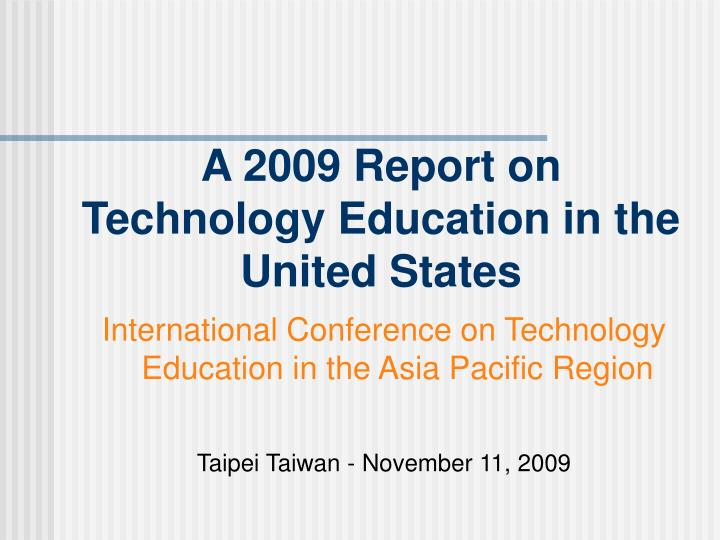 A 2009 report on technology education in the united states l.jpg