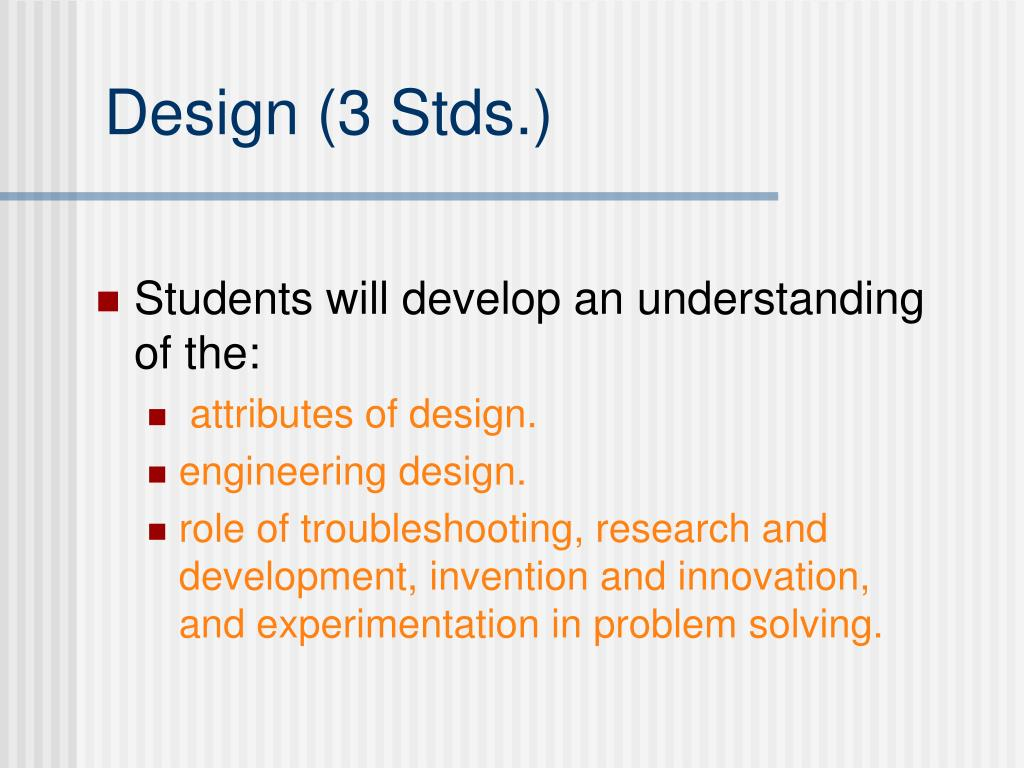 Design (3 Stds.)