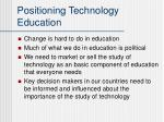positioning technology education