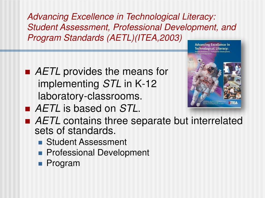 Advancing Excellence in Technological Literacy: