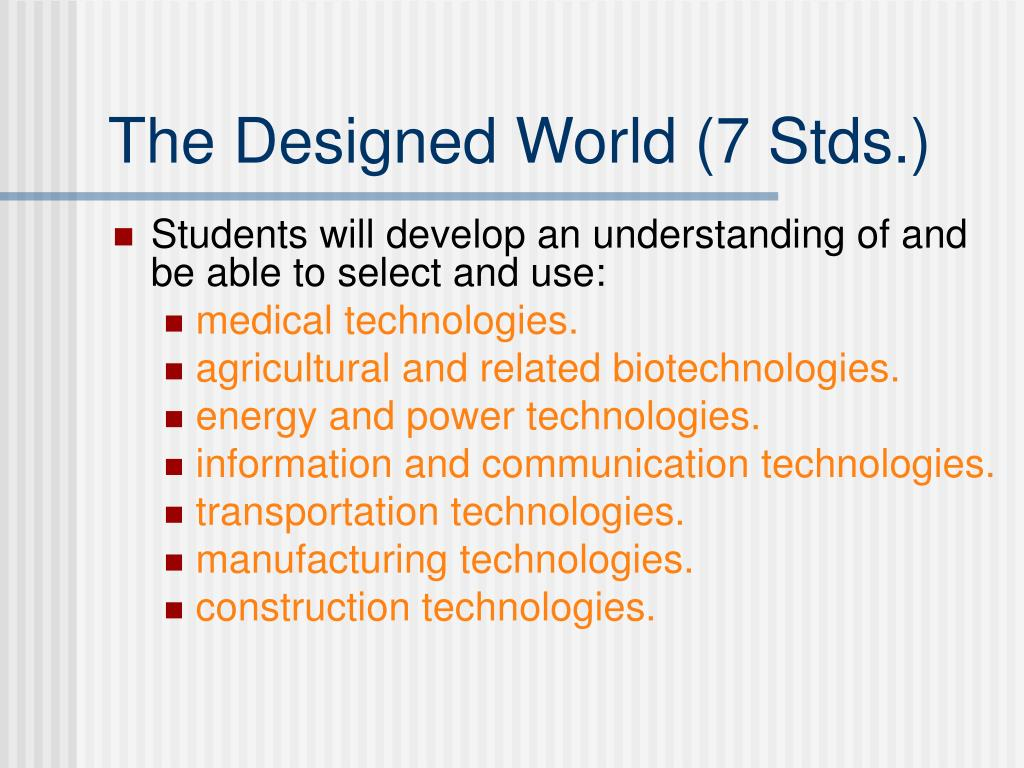 The Designed World (7 Stds.)