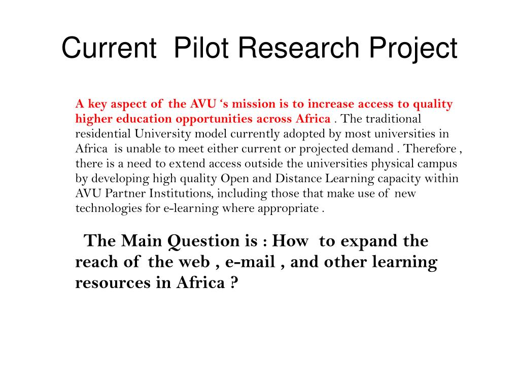 Current  Pilot Research Project