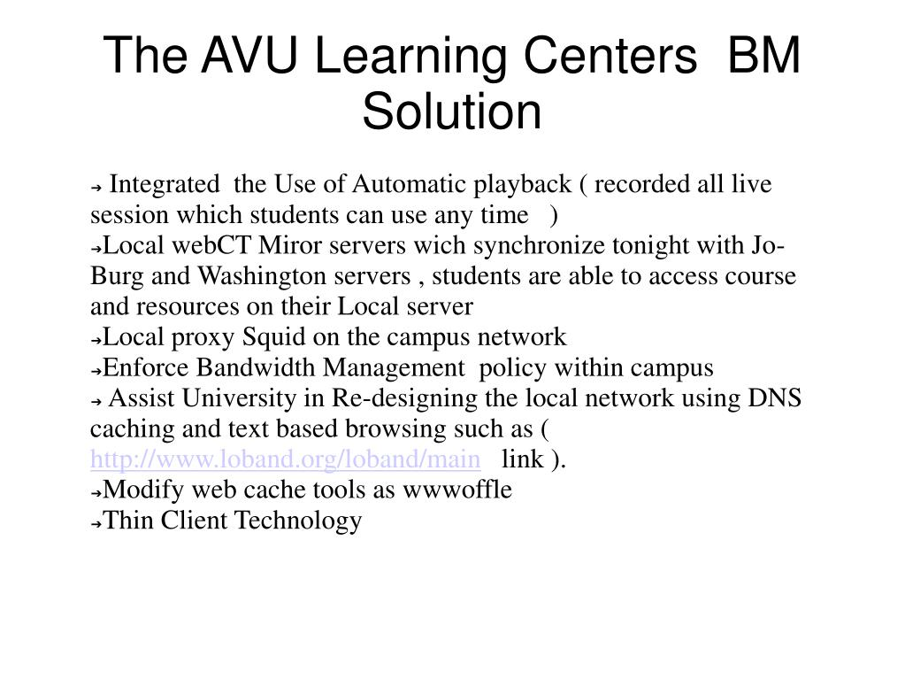 The AVU Learning Centers  BM  Solution