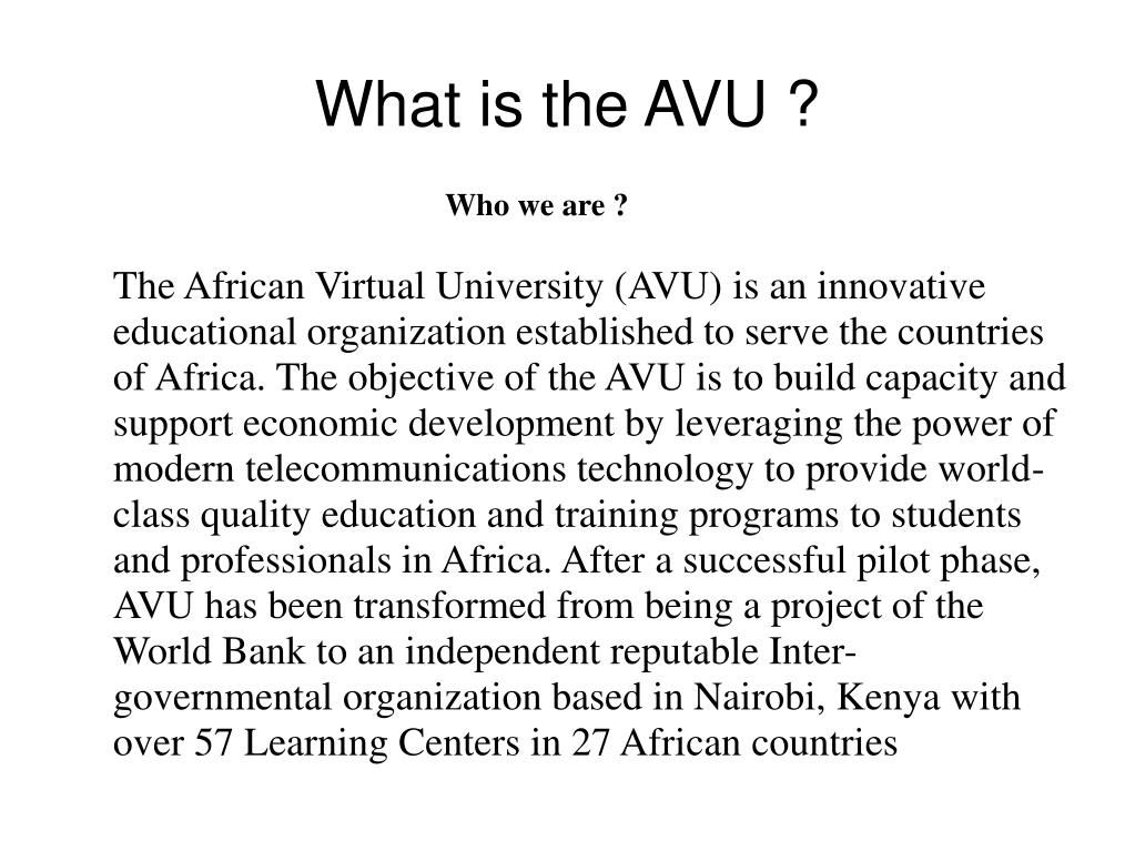 What is the AVU ?