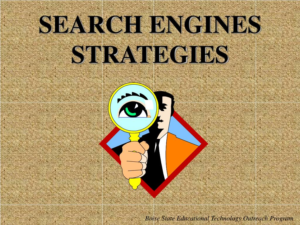 SEARCH ENGINES STRATEGIES