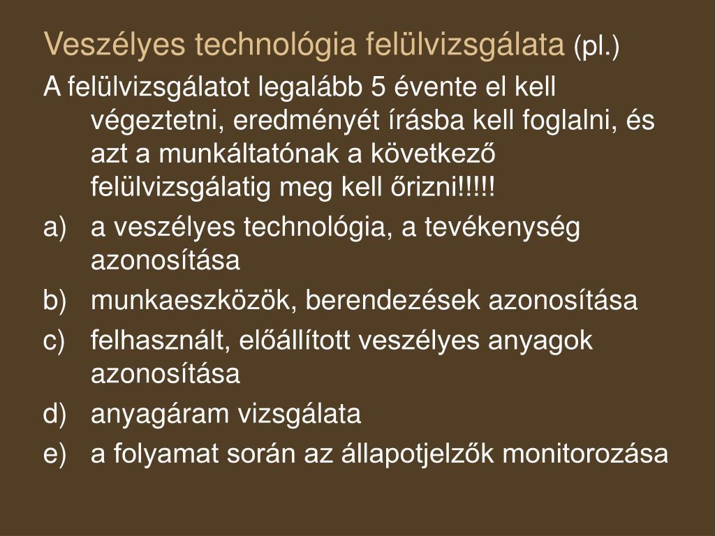 Veszélyes technológia felülvizsgálata