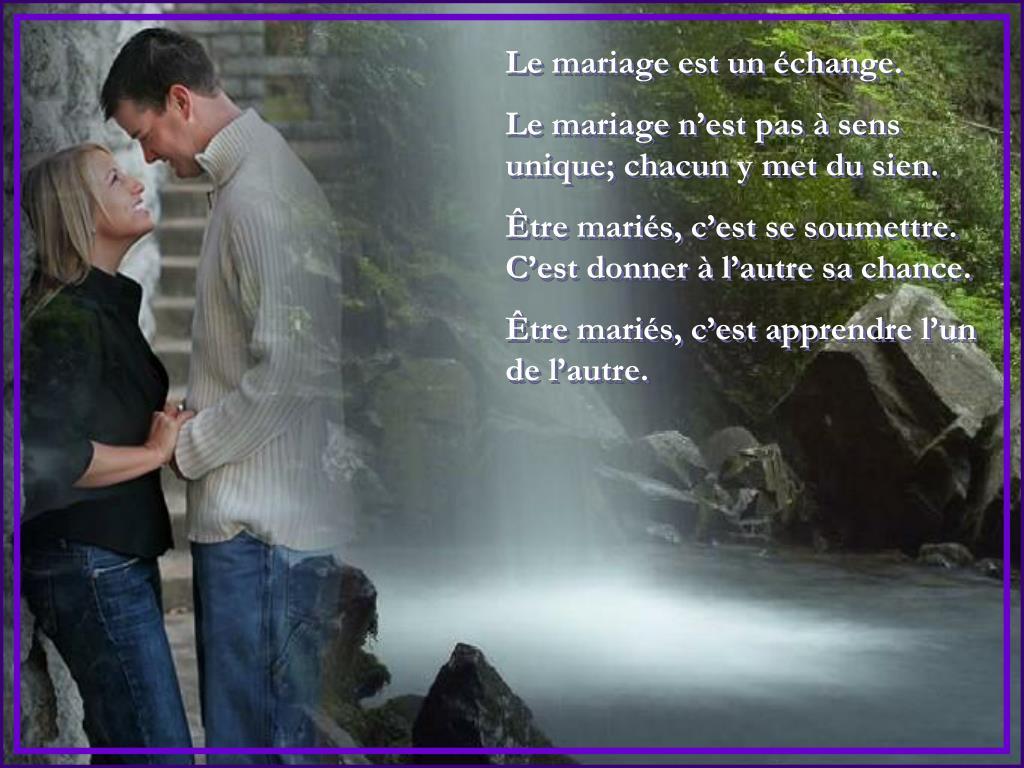 Le mariage est un échange.