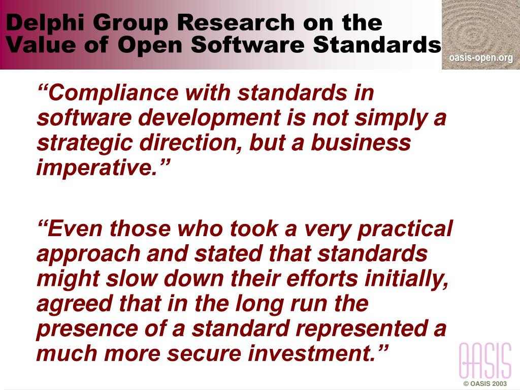 Delphi Group Research on the Value of Open Software Standards
